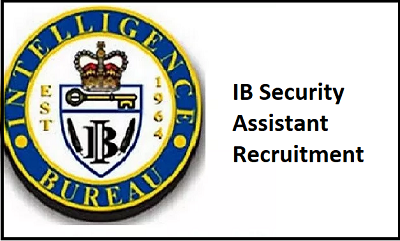ib security assistant recruitment